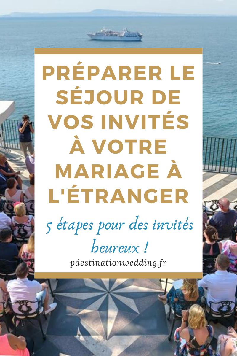 comment préparer le séjour invités mariage à l'étranger